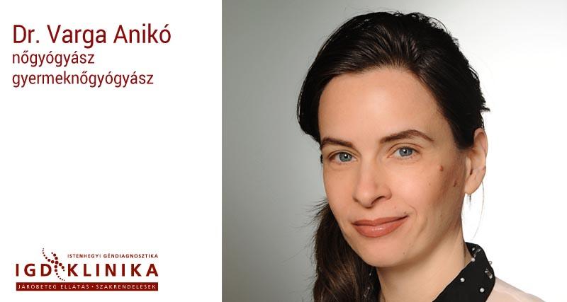 Dr. Varga Anikó nőgyógyász, gyermeknőgógyász