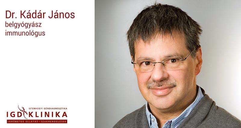 Dr. Kádár János belgyógyász immunológus